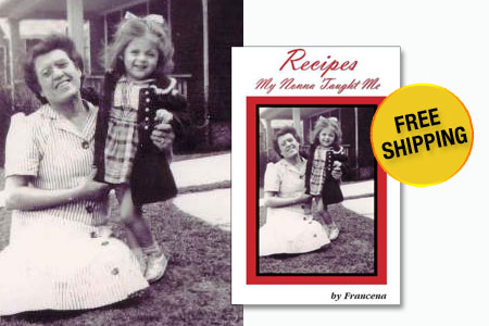 Recipes My Nonna Taught Me – By Francena